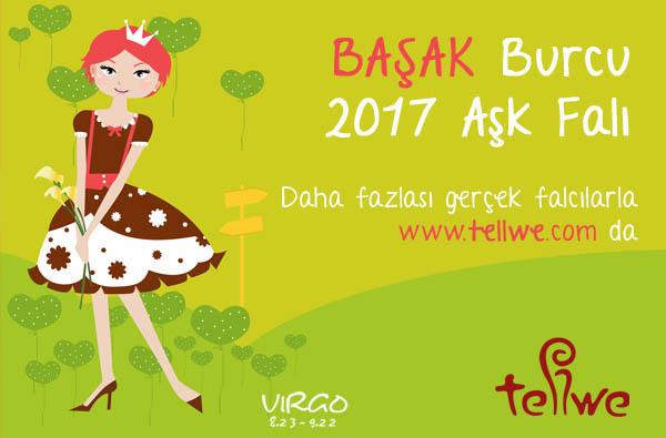 BAŞAK BURCU 2017 AŞK FALINIZ