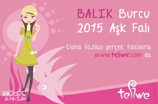 BALIK BURCU 2015 AŞK FALINIZ